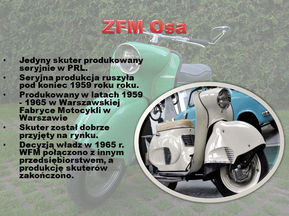 Jedyny skuter produkowany seryjnie w PRL. Seryjna produkcja ruszyła pod koniec 1959 roku roku. Produkowany w latach 1959 - 1965 w Warszawskiej Fabryce