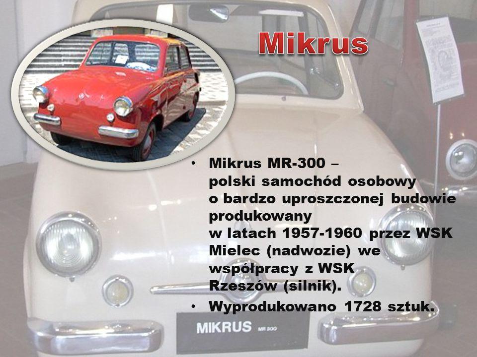 Mikrus MR-300 – polski samochód osobowy o bardzo uproszczonej budowie produkowany w latach 1957-1960 przez WSK Mielec (nadwozie) we współpracy z WSK R