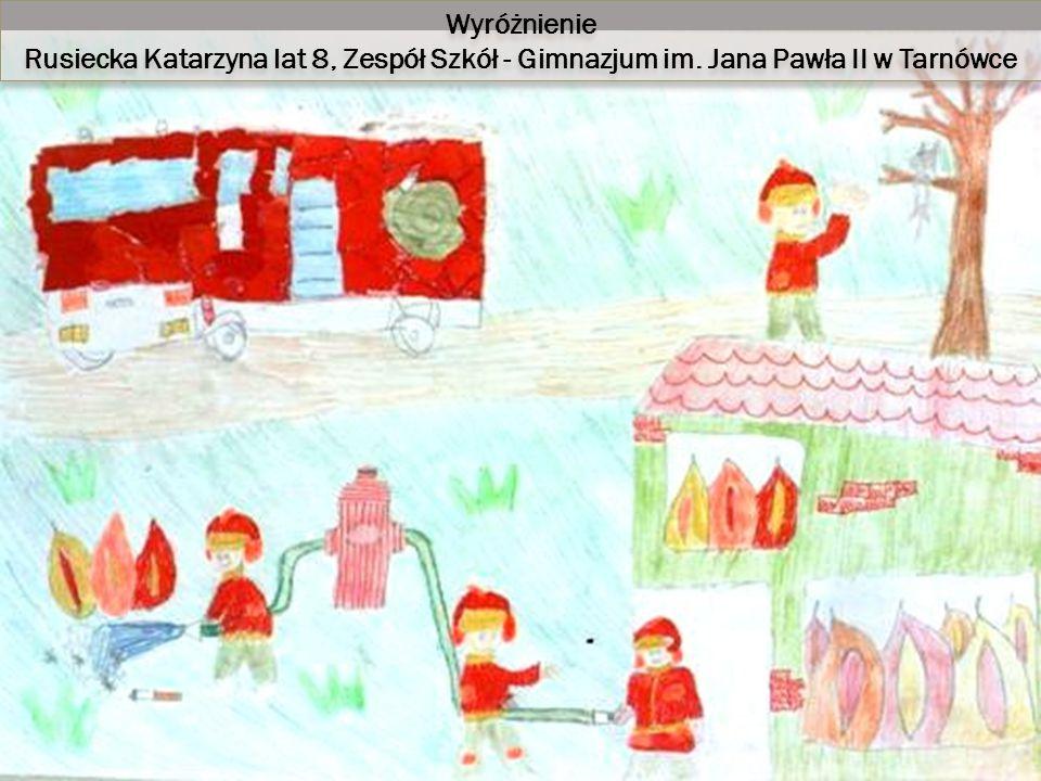 Wyróżnienie Rusiecka Katarzyna lat 8, Zespół Szkół - Gimnazjum im.