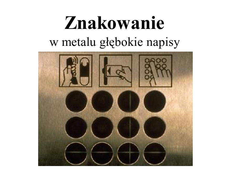 Znakowanie w metalu głębokie napisy