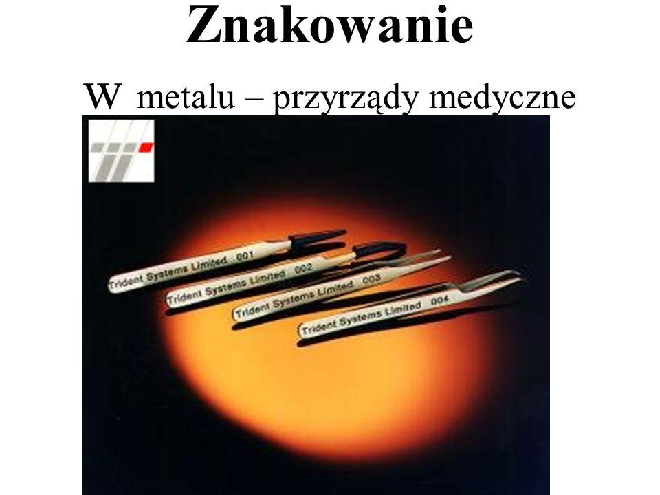 Znakowanie w metalu – przyrządy medyczne