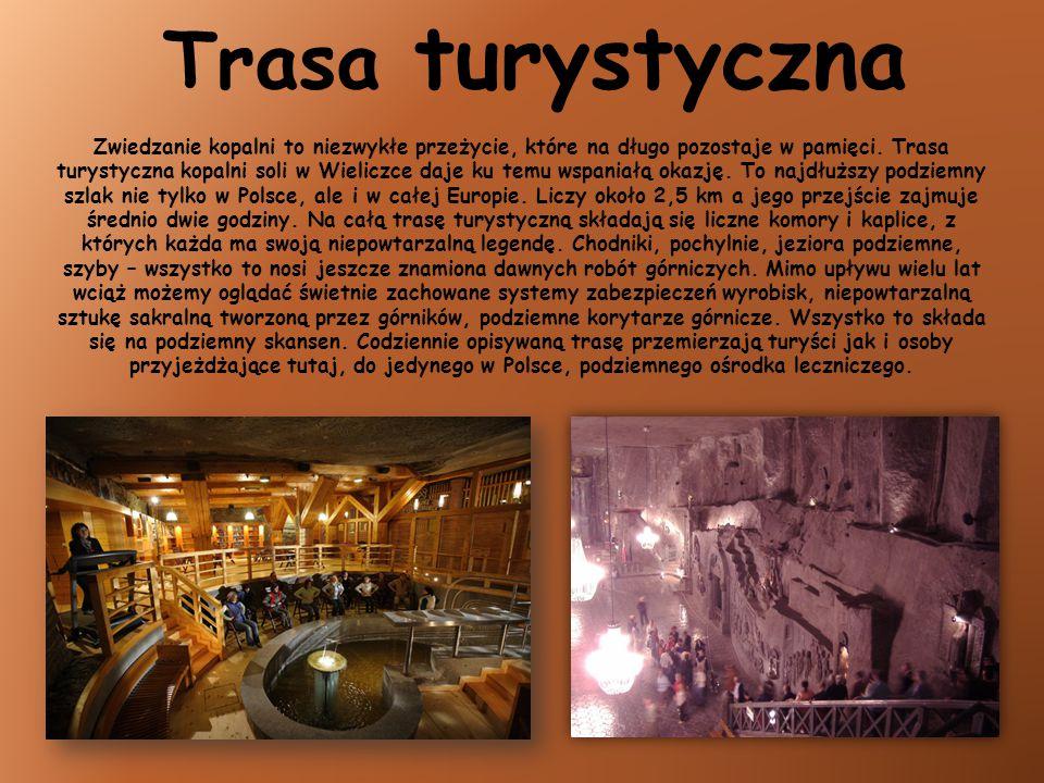 Trasa turystyczna Zwiedzanie kopalni to niezwykłe przeżycie, które na długo pozostaje w pamięci. Trasa turystyczna kopalni soli w Wieliczce daje ku te
