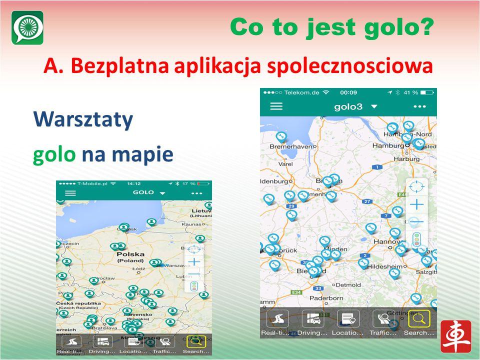 A. Bezplatna aplikacja spolecznosciowa Warsztaty golo na mapie Co to jest golo?