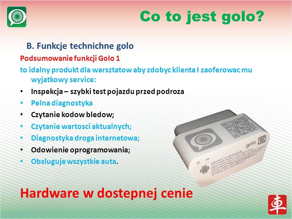 B. Funkcje technichne golo Podsumowanie funkcji Golo 1 to idalny produkt dla warsztatow aby zdobyc klienta I zaoferowac mu wyjatkowy service: Inspekcj