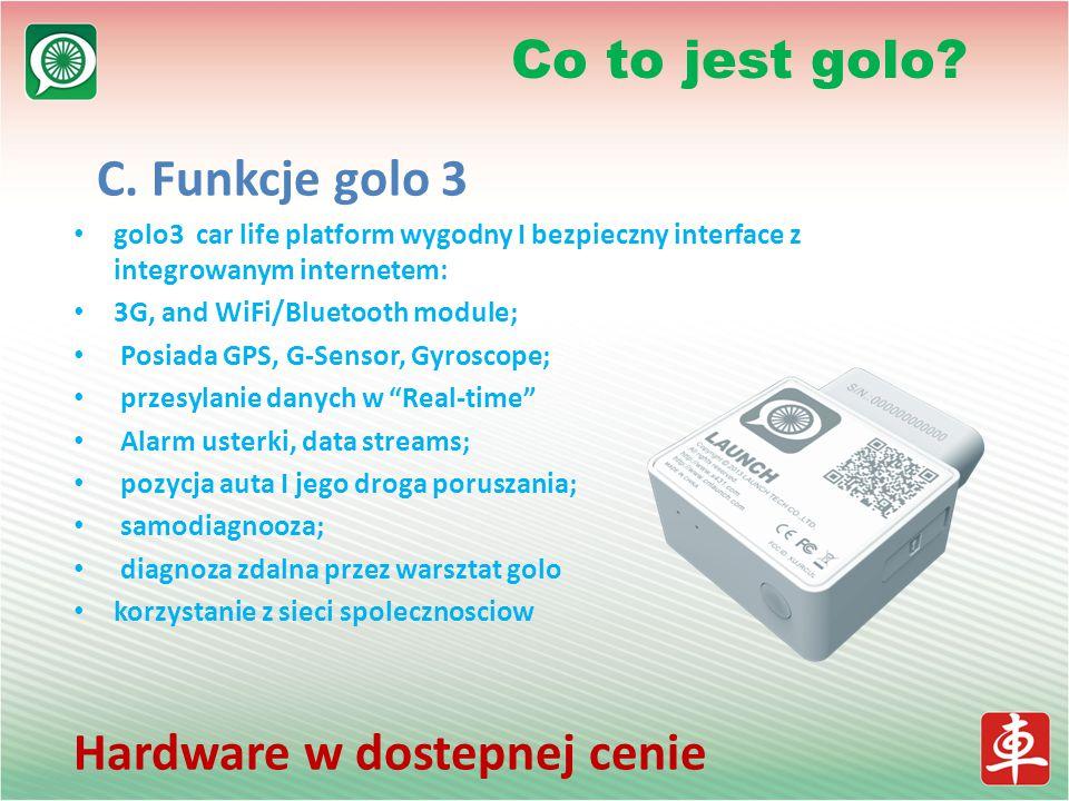 C. Funkcje golo 3 golo3 car life platform wygodny I bezpieczny interface z integrowanym internetem: 3G, and WiFi/Bluetooth module; Posiada GPS, G-Sens