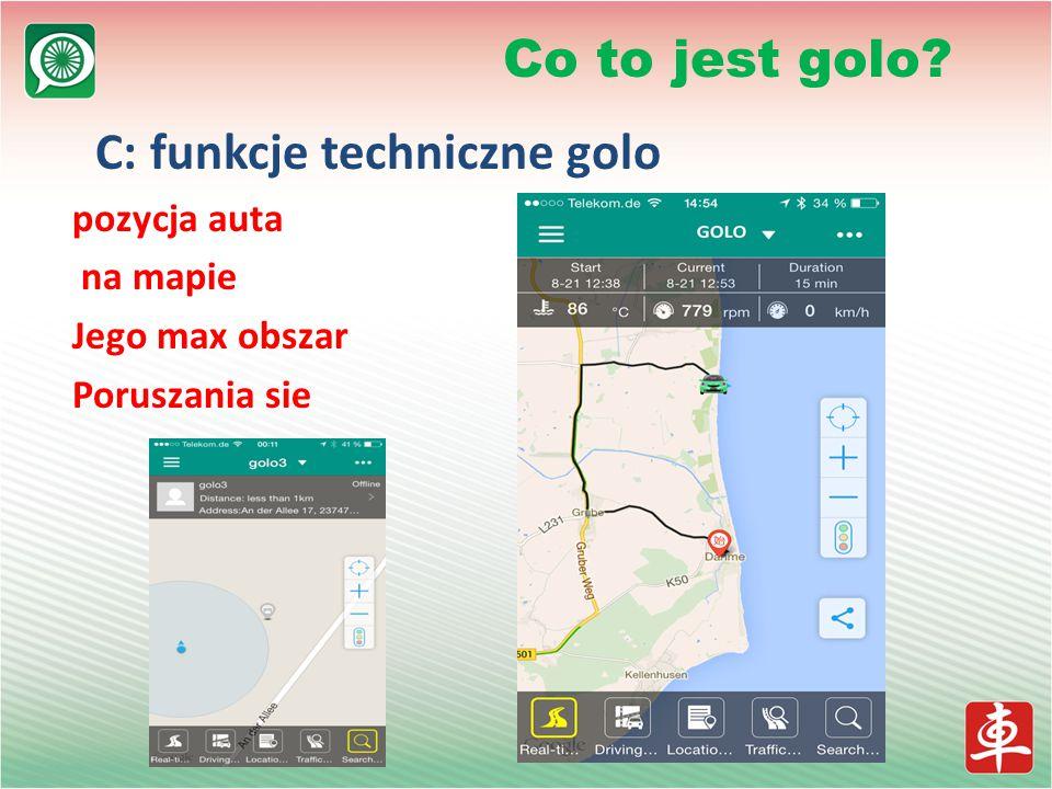 C: funkcje techniczne golo pozycja auta na mapie Jego max obszar Poruszania sie Co to jest golo?