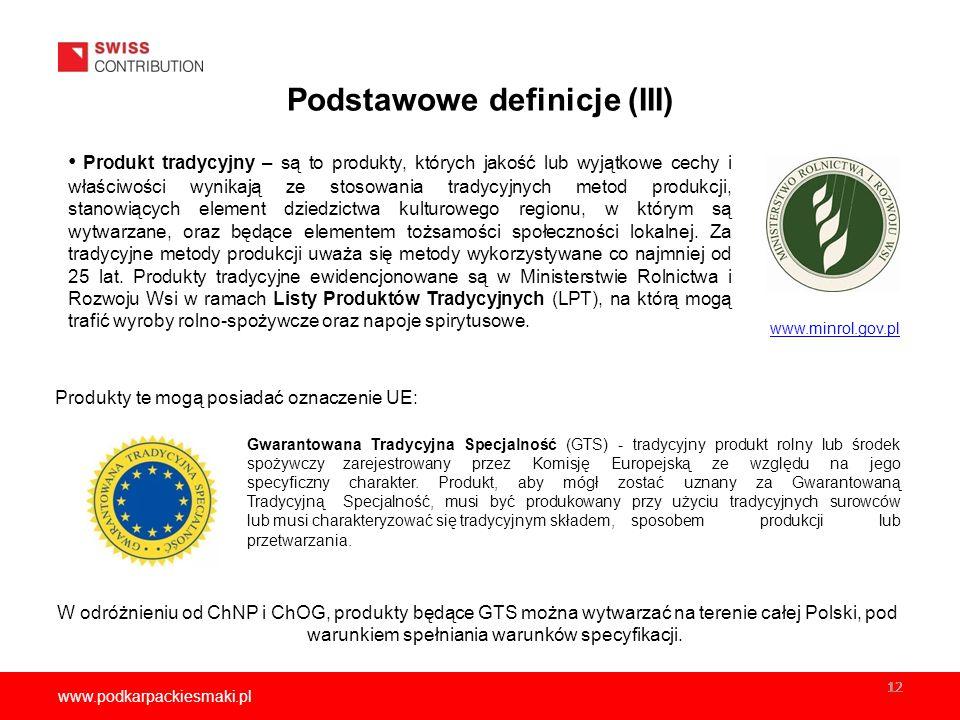 www.podkarpackiesmaki.pl 12 Produkty te mogą posiadać oznaczenie UE: Gwarantowana Tradycyjna Specjalność (GTS) - tradycyjny produkt rolny lub środek spożywczy zarejestrowany przez Komisję Europejską ze względu na jego specyficzny charakter.