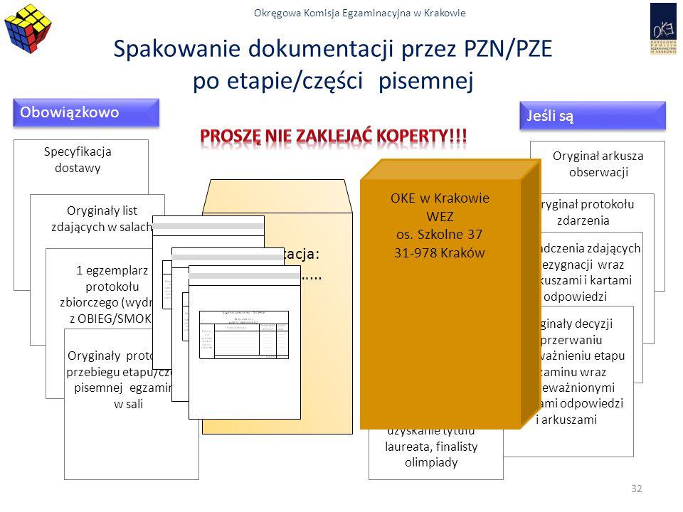 Okręgowa Komisja Egzaminacyjna w Krakowie Specyfikacja dostawy Oryginały list zdających w salach 1 egzemplarz protokołu zbiorczego (wydruk z OBIEG/SMO