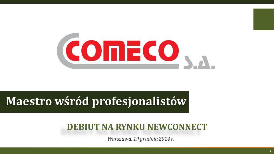Warszawa, 19 grudnia 2014 r. DEBIUT NA RYNKU NEWCONNECT Maestro wśród profesjonalistów 1