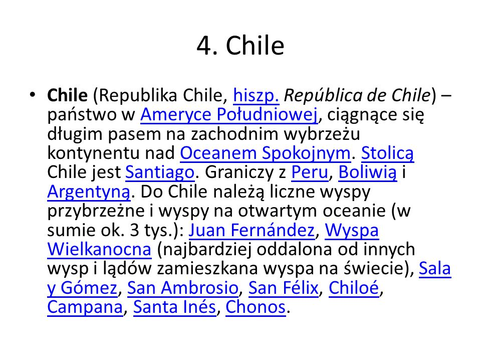 4.Chile Chile (Republika Chile, hiszp.
