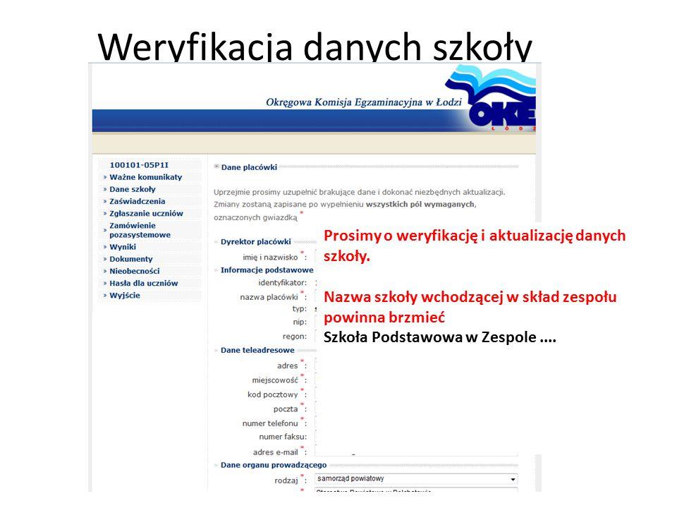 Weryfikacja danych szkoły Prosimy o weryfikację i aktualizację danych szkoły. Nazwa szkoły wchodzącej w skład zespołu powinna brzmieć Szkoła Podstawow