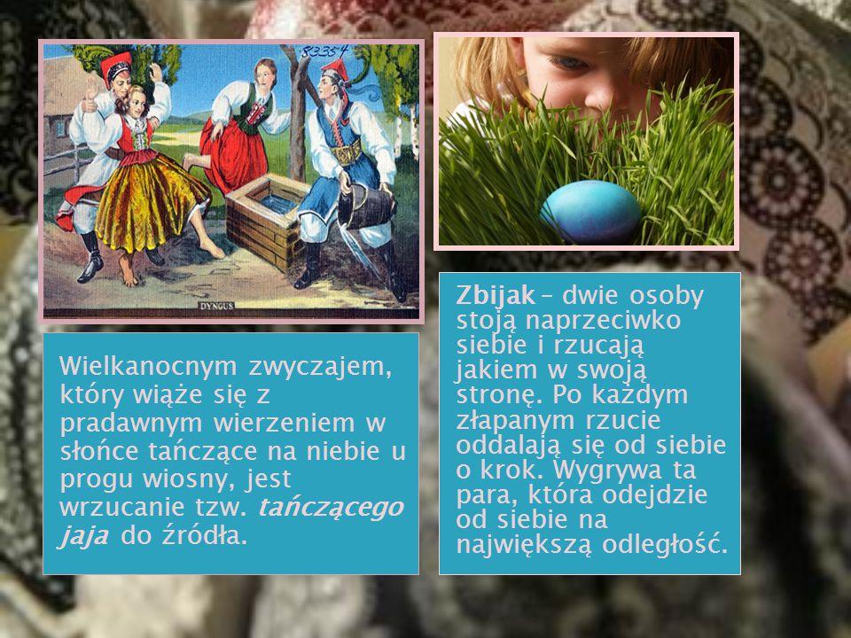 Wielkanocnym zwyczajem, który wiąże się z pradawnym wierzeniem w słońce tańczące na niebie u progu wiosny, jest wrzucanie tzw. tańczącego jaja do źród