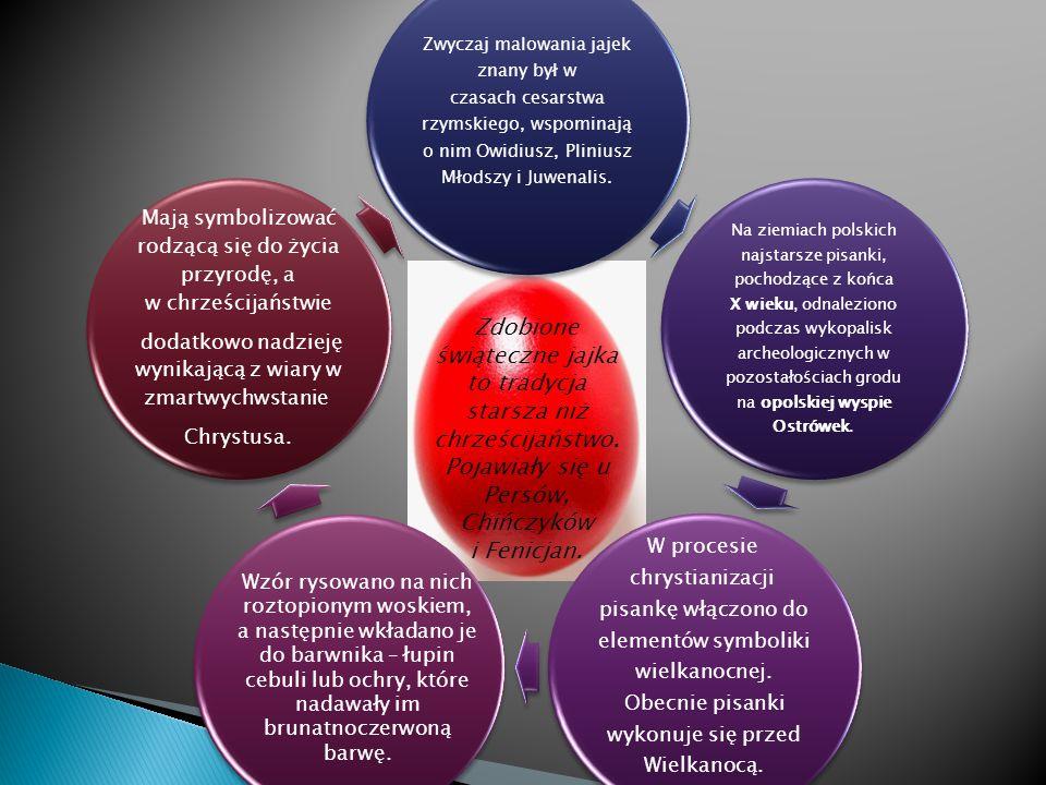Zwyczaj malowania jajek znany był w czasach cesarstwa rzymskiego, wspominają o nim Owidiusz, Pliniusz Młodszy i Juwenalis. Na ziemiach polskich najsta