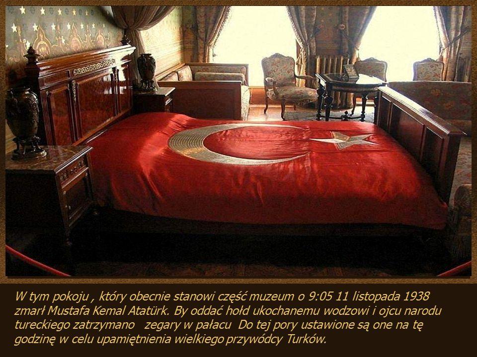 W tym pokoju, który obecnie stanowi część muzeum o 9:05 11 listopada 1938 zmarł Mustafa Kemal Atatürk.