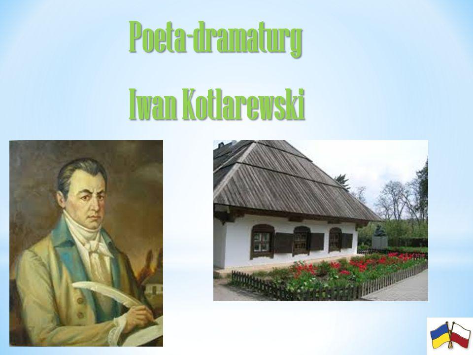 Poeta-dramaturg Iwan Kotlarewski