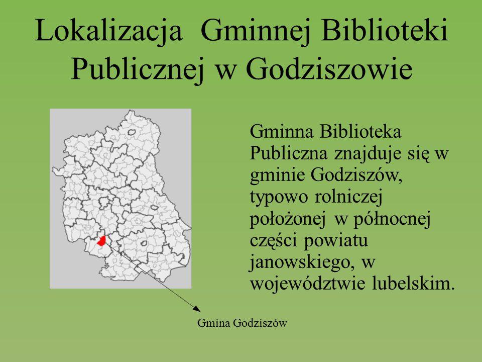 Lokalizacja Gminnej Biblioteki Publicznej w Godziszowie Gminna Biblioteka Publiczna znajduje się w gminie Godziszów, typowo rolniczej położonej w półn