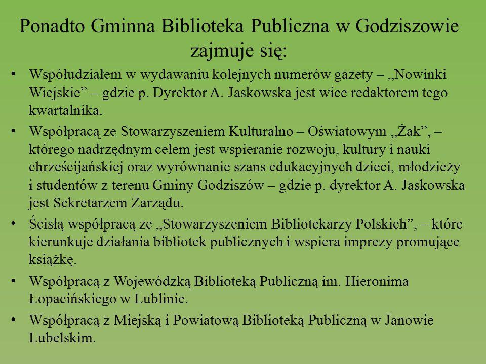 """Ponadto Gminna Biblioteka Publiczna w Godziszowie zajmuje się: Współudziałem w wydawaniu kolejnych numerów gazety – """"Nowinki Wiejskie"""" – gdzie p. Dyre"""