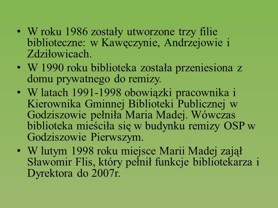 W roku 1986 zostały utworzone trzy filie biblioteczne: w Kawęczynie, Andrzejowie i Zdziłowicach. W 1990 roku biblioteka została przeniesiona z domu pr