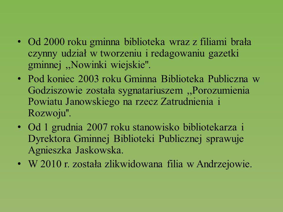 Od 2000 roku gminna biblioteka wraz z filiami brała czynny udział w tworzeniu i redagowaniu gazetki gminnej,,Nowinki wiejskie''. Pod koniec 2003 roku