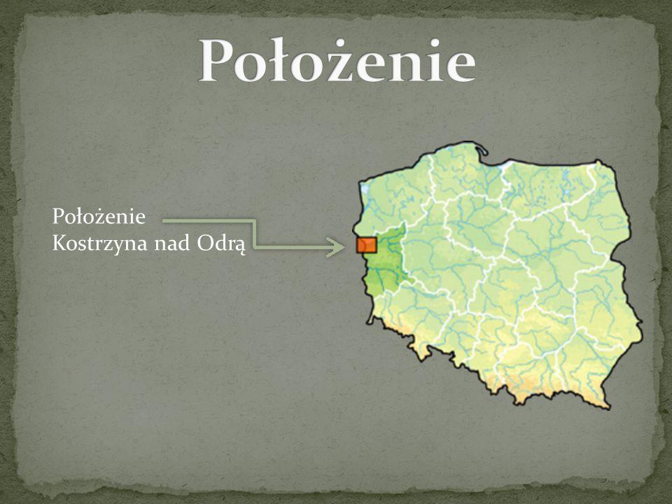 Położenie Kostrzyna nad Odrą