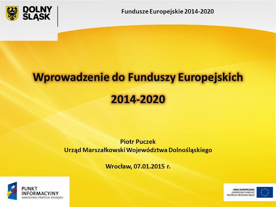 Podstawowe dokumenty Poziom unijny: 1.Strategia na rzecz inteligentnego i zrównoważonego rozwoju sprzyjającemu włączeniu społecznemu– EUROPA 2020 2.Rozporządzenia Parlamentu Europejskiego i Rady UE 3.Wspólne Ramy Strategiczne