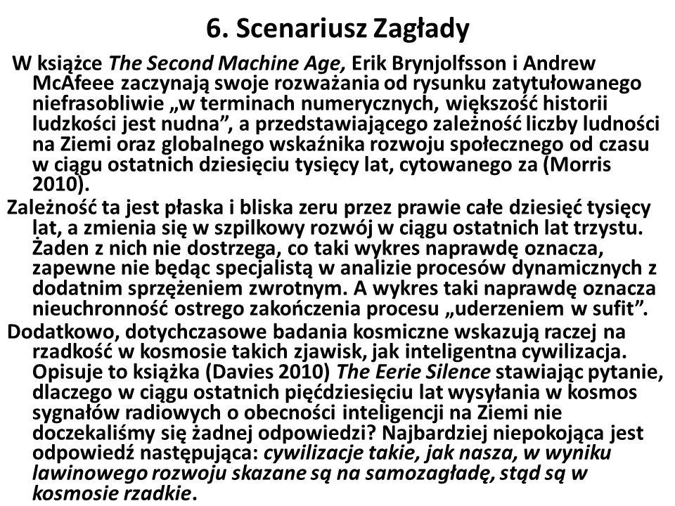 6. Scenariusz Zagłady W książce The Second Machine Age, Erik Brynjolfsson i Andrew McAfeee zaczynają swoje rozważania od rysunku zatytułowanego niefra