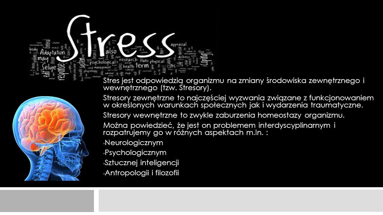 ASPEKT NEURONAUKOWY  Stres z punktu widzenia neuronaukowego to zespół reakcji charakteryzujących się określonymi mechanizmami i umiejscowieniem w ośrodkowym układzie nerwowym.
