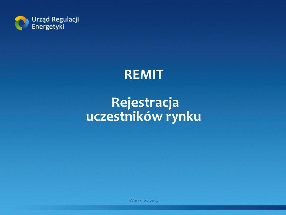 REMIT Rejestracja uczestników rynku Warszawa 2015
