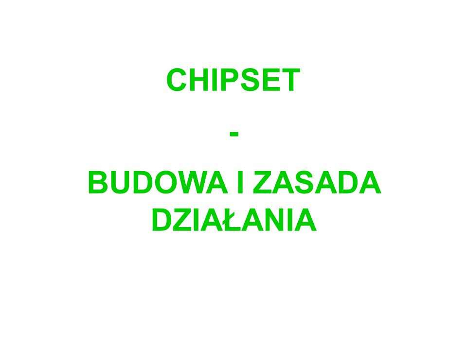 Co to jest chipset.