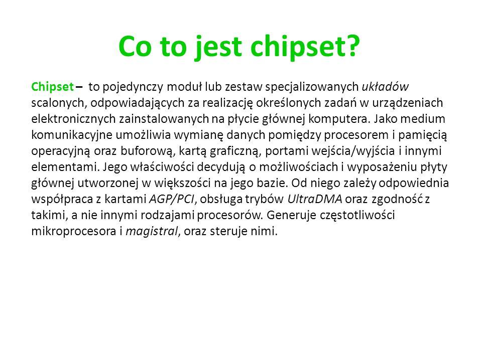 Co to jest chipset? Chipset – to pojedynczy moduł lub zestaw specjalizowanych układów scalonych, odpowiadających za realizację określonych zadań w urz
