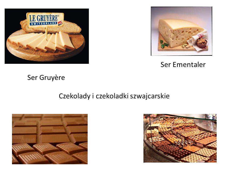 Ser Gruyère Ser Ementaler Czekolady i czekoladki szwajcarskie