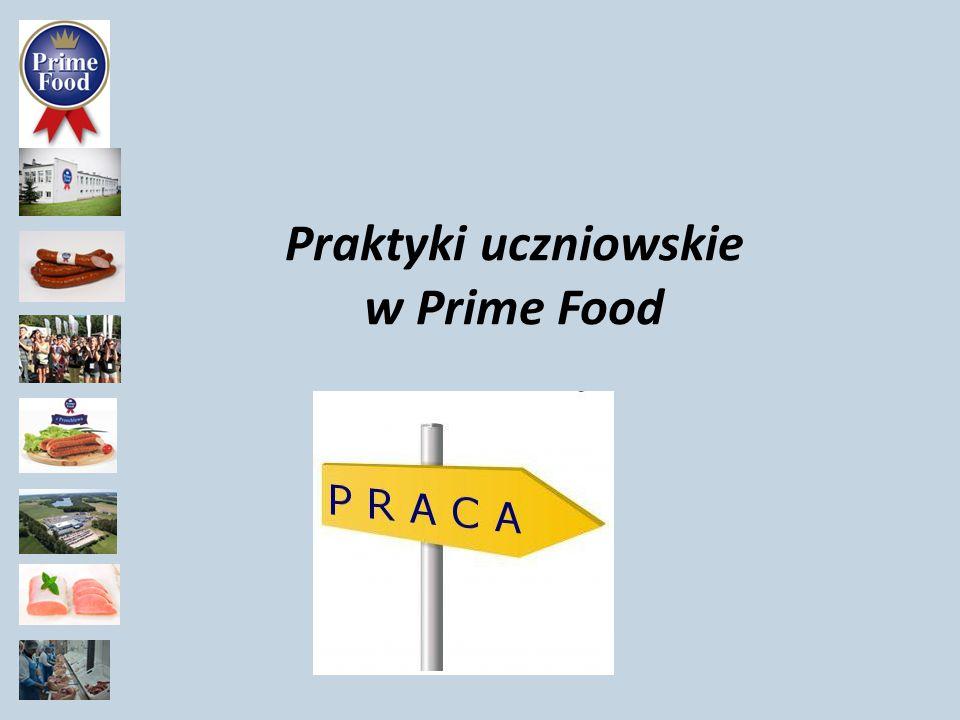 Praktyki uczniowskie w Prime Food