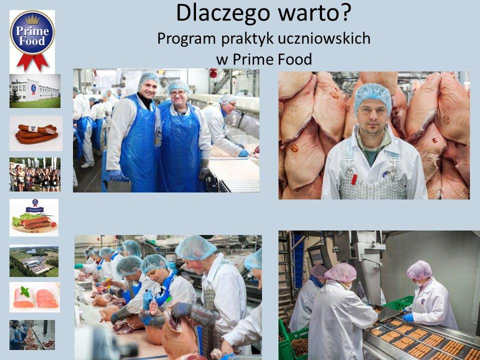 Dlaczego warto? Program praktyk uczniowskich w Prime Food