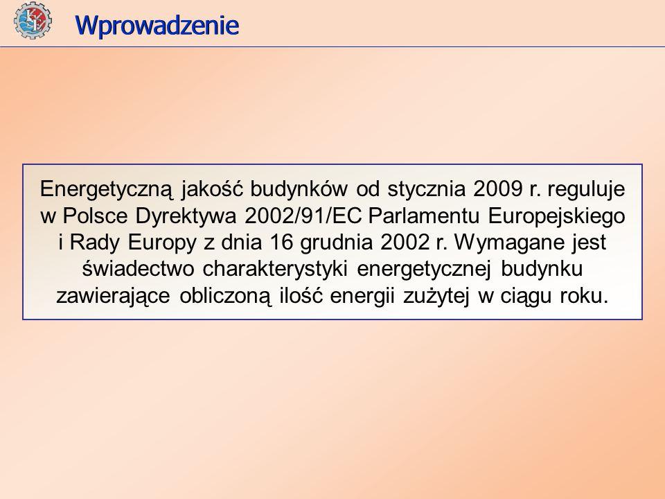 Energetyczną jakość budynków od stycznia 2009 r.
