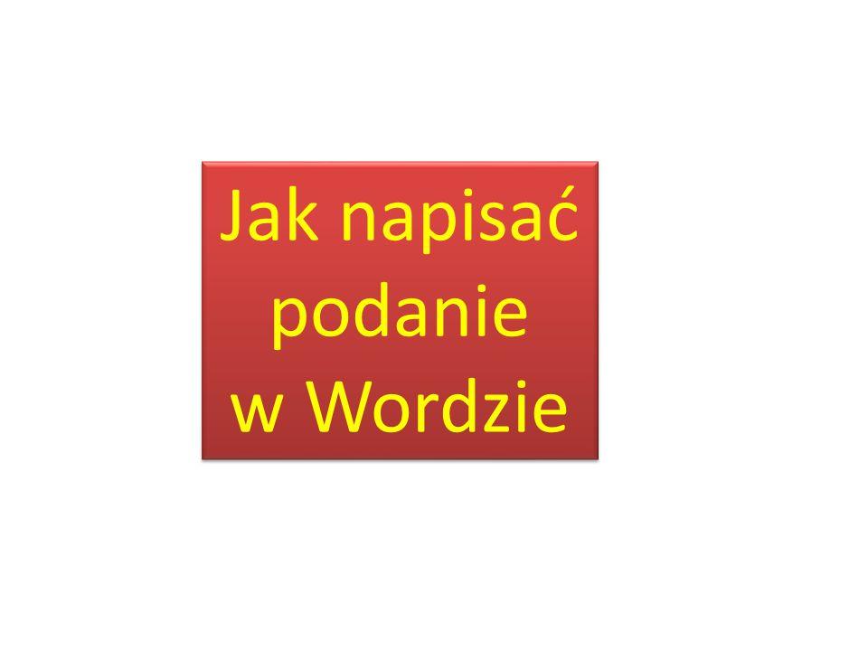 Jak napisać podanie w Wordzie