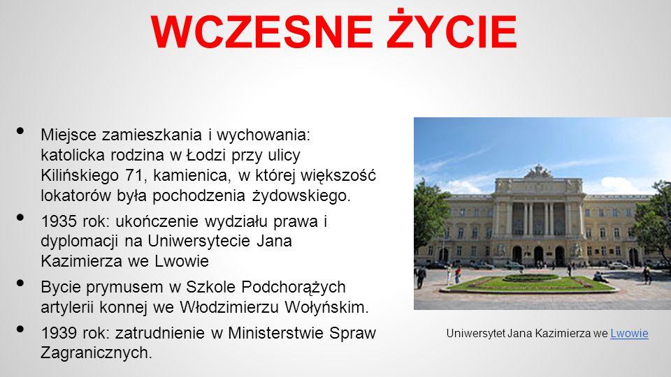 WCZESNE ŻYCIE Miejsce zamieszkania i wychowania: katolicka rodzina w Łodzi przy ulicy Kilińskiego 71, kamienica, w której większość lokatorów była poc