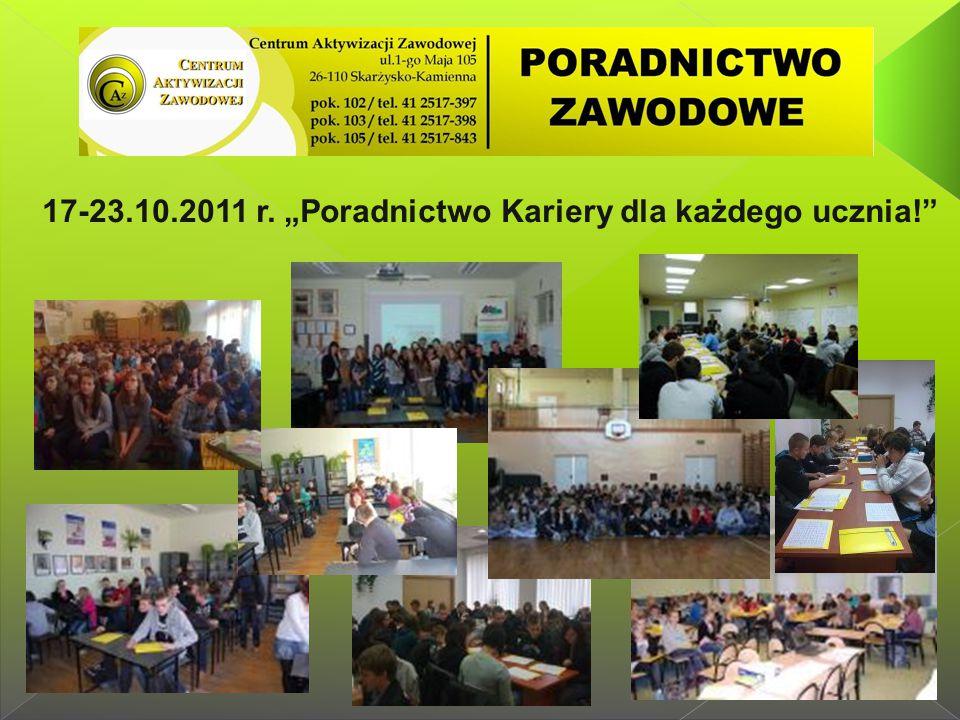 """17-23.10.2011 r. """"Poradnictwo Kariery dla każdego ucznia!"""