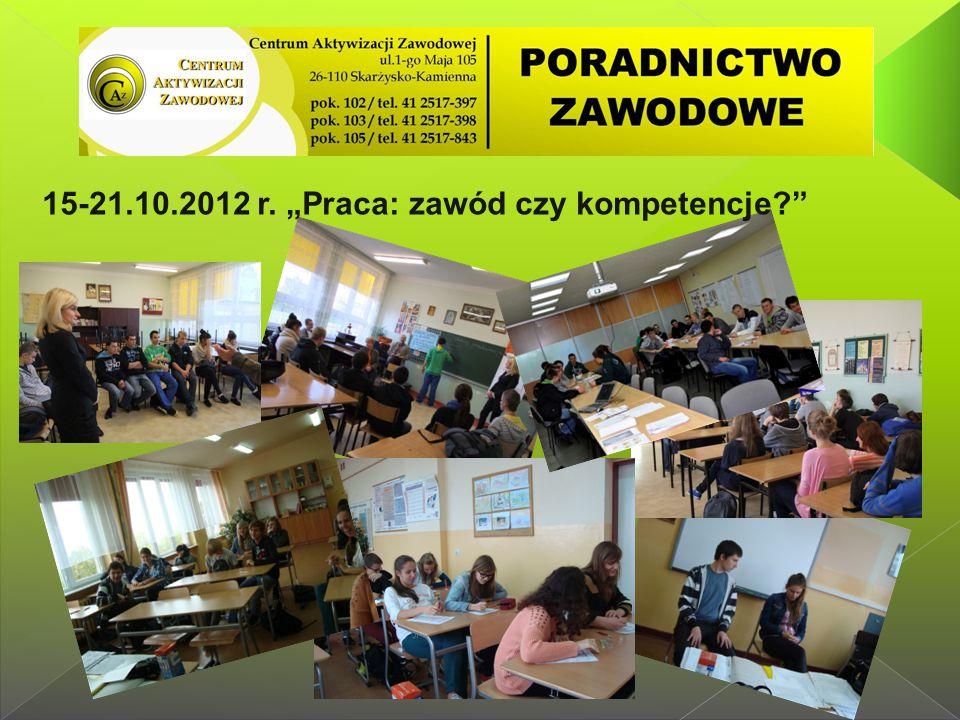 """15-21.10.2012 r. """"Praca: zawód czy kompetencje"""