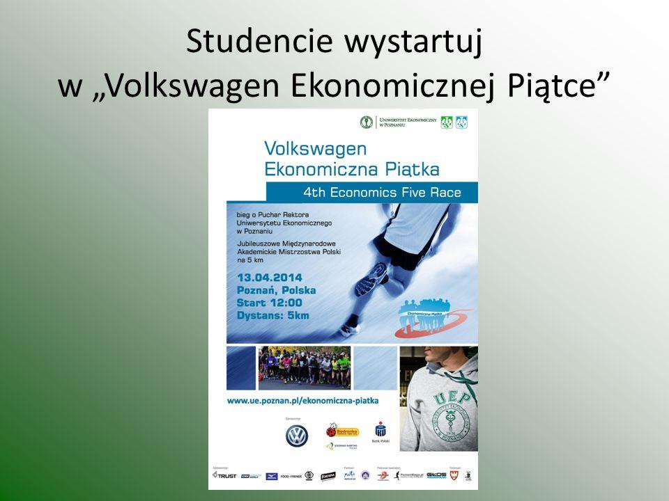 """Studencie wystartuj w """"Volkswagen Ekonomicznej Piątce"""