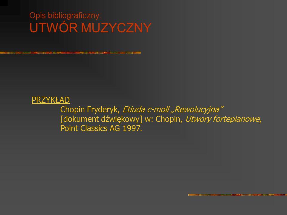 """Opis bibliograficzny: UTWÓR MUZYCZNY PRZYKŁAD Chopin Fryderyk, Etiuda c-moll """"Rewolucyjna"""" [dokument dźwiękowy] w: Chopin, Utwory fortepianowe, Point"""