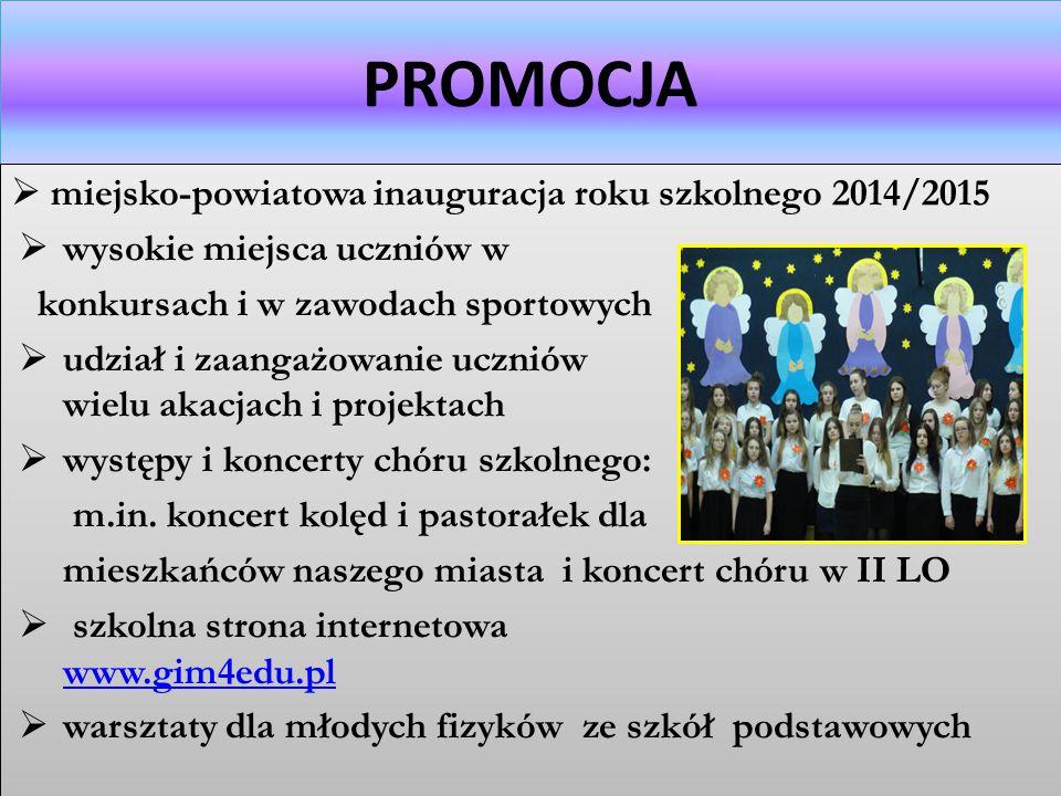 Imprezy i uroczystości szkolne miejsko-powiatowa inauguracja roku szkolnego 2014/2015 Szkolne Biegi Przełajowe pasowanie ucznia klasy I na gimnazjalis
