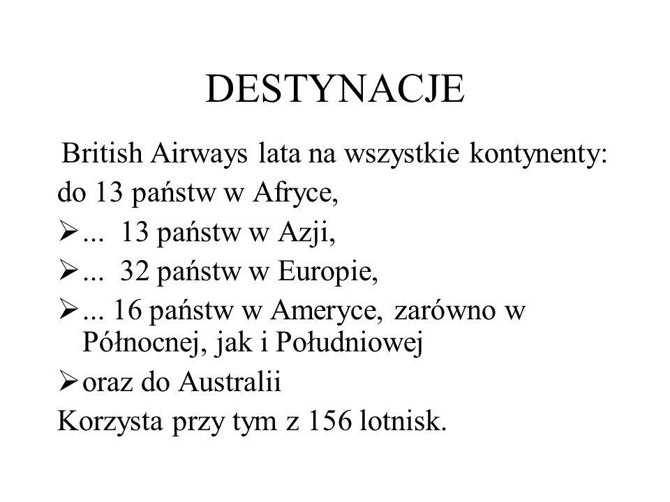 DESTYNACJE British Airways lata na wszystkie kontynenty: do 13 państw w Afryce, ...