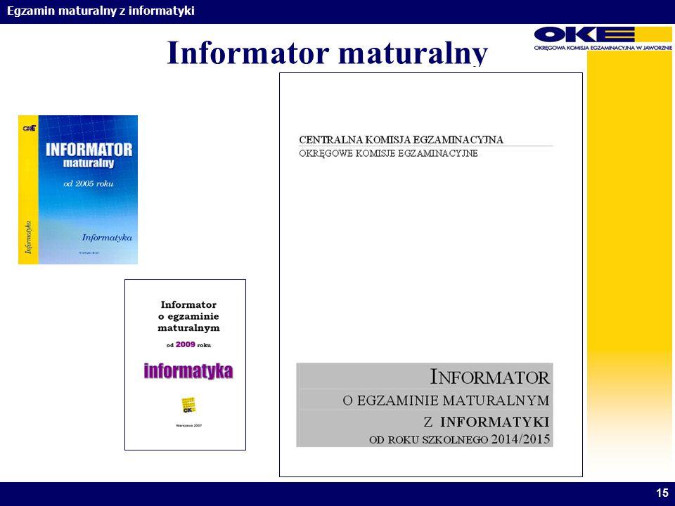 Egzamin maturalny z informatyki 15 Informator maturalny