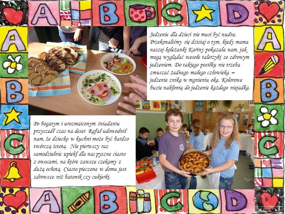 9 Jedzenie dla dzieci nie musi być nudne. Przekonaliśmy się dzisiaj o tym, kiedy mama naszej koleżanki Kariny pokazała nam, jak mogą wyglądać wesołe t