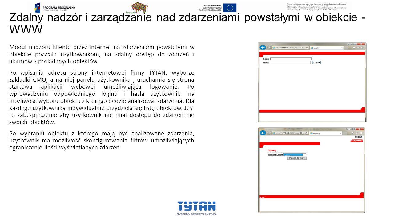 Zdalny nadzór i zarządzanie nad zdarzeniami powstałymi w obiekcie - WWW Moduł nadzoru klienta przez Internet na zdarzeniami powstałymi w obiekcie pozw
