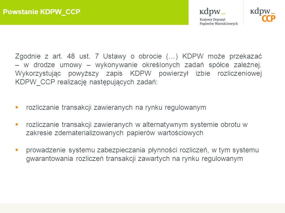 Zgodnie z art. 48 ust. 7 Ustawy o obrocie (…) KDPW może przekazać – w drodze umowy – wykonywanie określonych zadań spółce zależnej. Wykorzystując powy