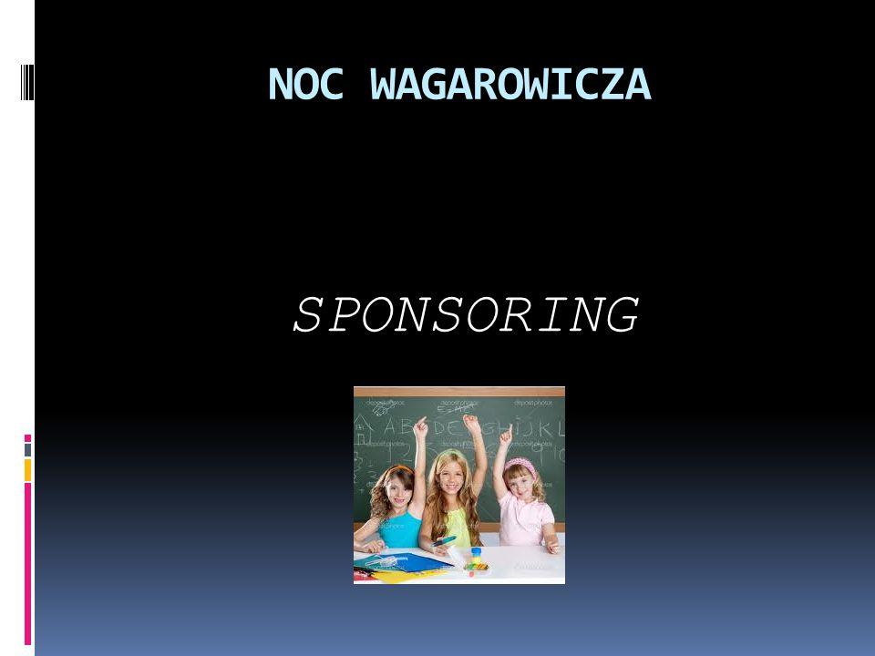 NOC WAGAROWICZA SPONSORING