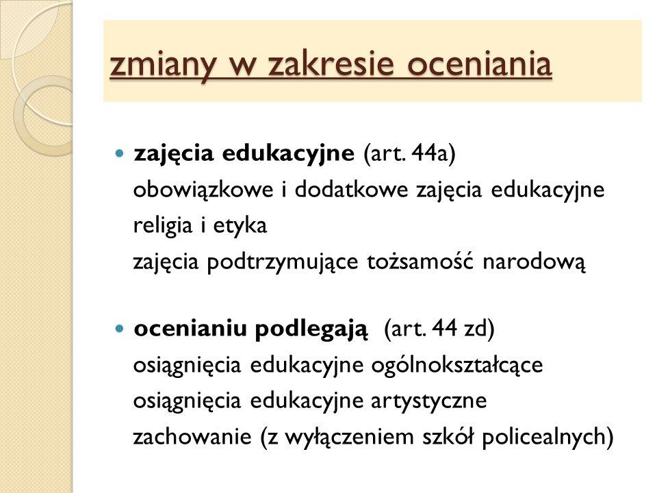 zmiany w zakresie oceniania zajęcia edukacyjne (art.