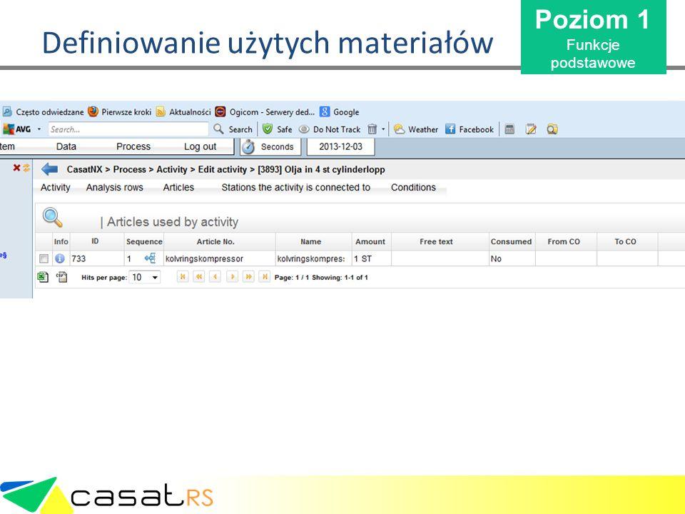 Casat Instrukcje i raporty Zestawienie wykorzystania materiałów Poziom 1 Funkcje podstawowe