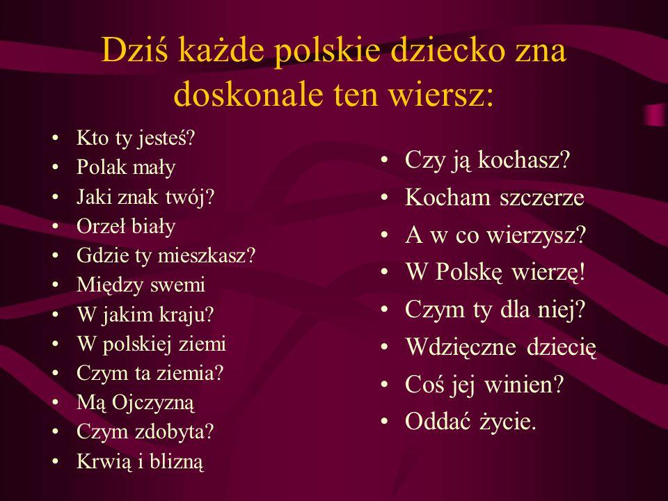 Matki Polki uczyły swoje dzieci języka polskiego... Każde polskie dziecko umiało na pamięć KATECHIZM POLSKIEGO DZIECKA